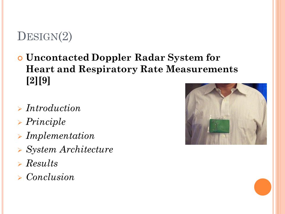 Design(2) Uncontacted Doppler Radar System for Heart and Respiratory Rate Measurements [2][9] Introduction.
